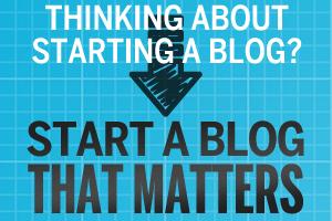 z01_start_a_blog_that_matters_01